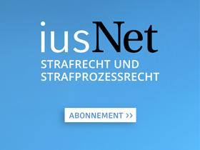 iusNet Strafrecht und Strafprozessrecht